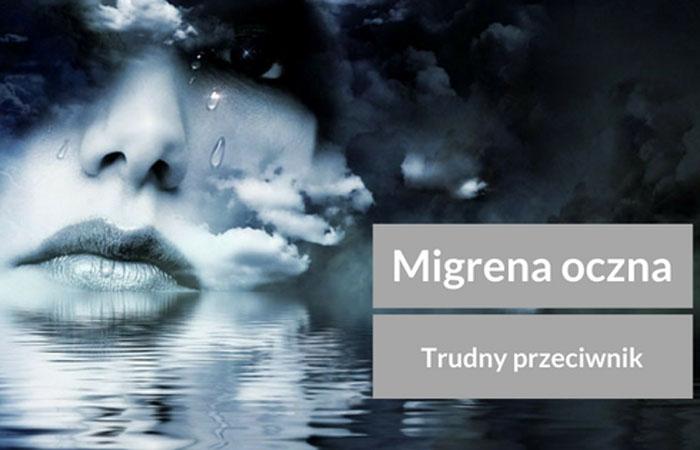 Migrena oczna – trudny przeciwnik